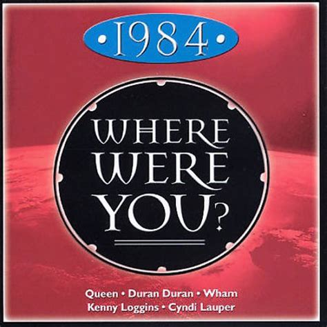 1984: Where Were You? - Various Artists   Songs, Reviews