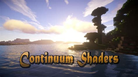 Continuum Shaders for Minecraft 1